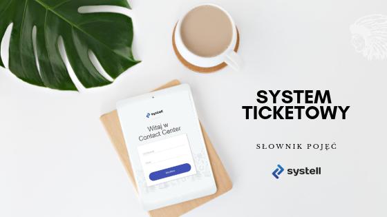 system-ticketowy-slownik-pojec-systell